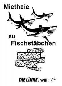 DIE LINKE Miethaie zu Fischstäbchen Flyer